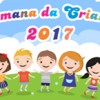 SEMANA DA CRIANÇA 2017