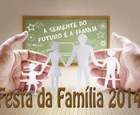 FESTA DA FAMÍLIA 2014