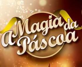 A MAGIA DA PÁSCOA!