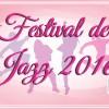 FESTIVAL DE JAZZ 2016