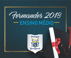 FORMATURA ENSINO MÉDIO 2018