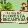 Férias na Floresta Encantada